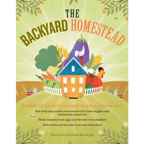 The Backyard Homestead Book
